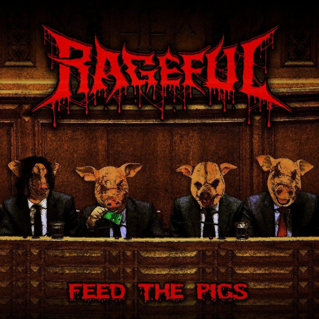 Rageful FeedThePigs CoverFINAL small